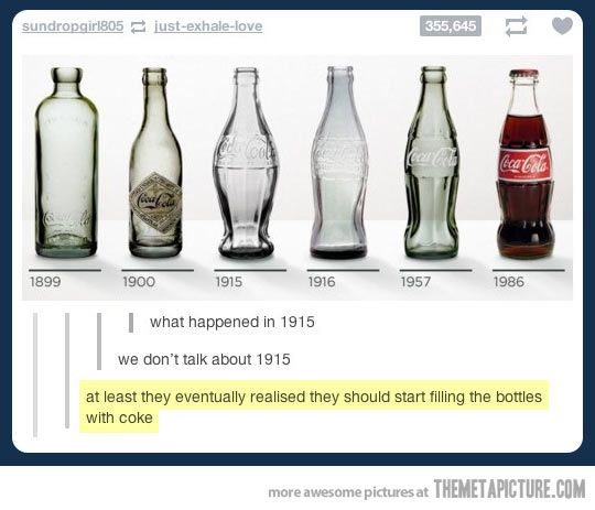 at least they eventually realized they should start filling the bottles with coke