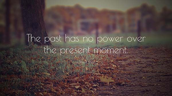 THE PAST HAS NO POWER