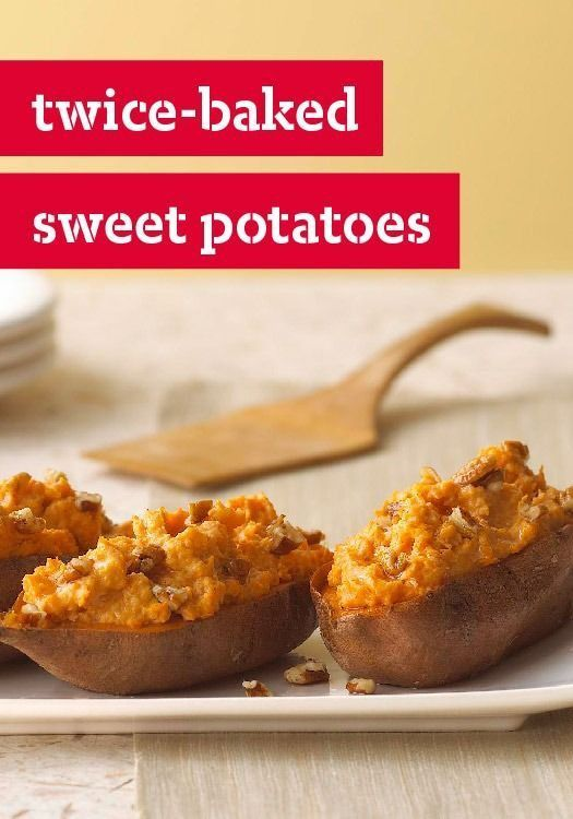 Twice-Baked Sweet Potatoes -- Twice baked—and twice as ...