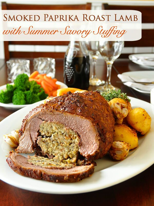 Smoked Paprika Lamb with Summer Savory Stuffing -  This incredibly delicious recipe for tender roast leg of lamb has a flavourful smoked paprika and garlic rub on the outside and a fragrant summer savory and onion stuffing inside. What an amazing idea for Easter dinner.
