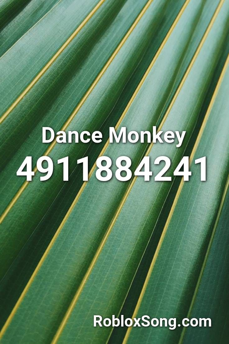 Dance Monkey Roblox Music Id Pin By Robloxsong On Bloxburg Song Codes In 2020 Roblox Songs Chinese Rap