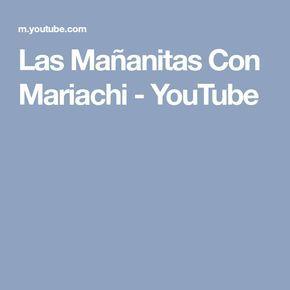 Las Mañanitas Con Mariachi - YouTube