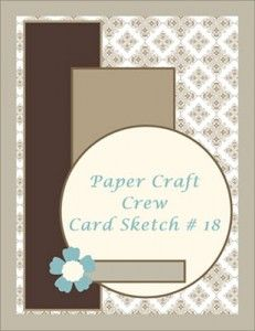 Paper Craft Crew Card Sketch #18