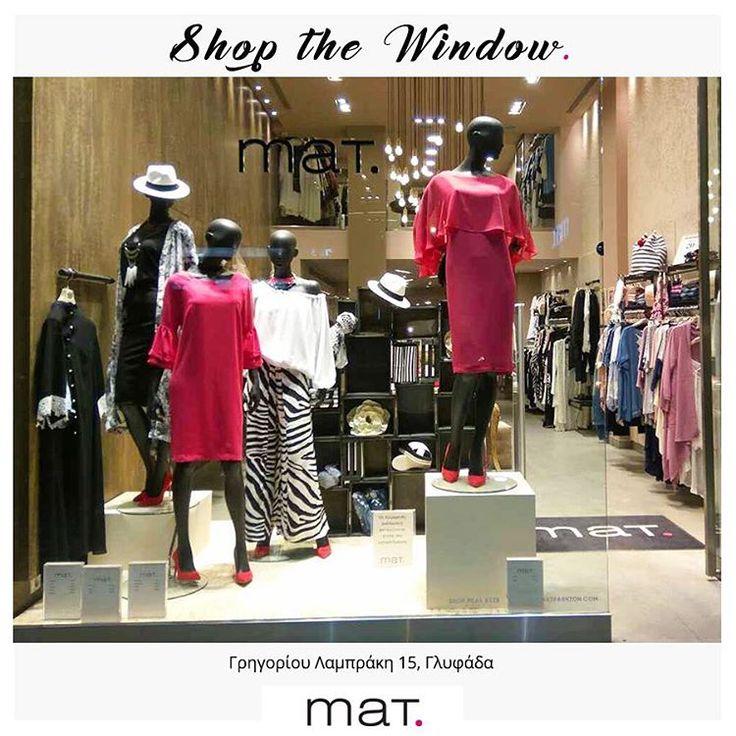 Shop the Window. 💗 Τα θέλουμε όλα! Η βιτρίνα του #matfashion καταστήματος στη Γλυφάδα έχει κερδίσει το ενδιαφέρον μας! Εσάς; #mat_glyfada #ss17 #realsize #collection #AthensRiviera #Glyfada #shopping #fashion #inspiration