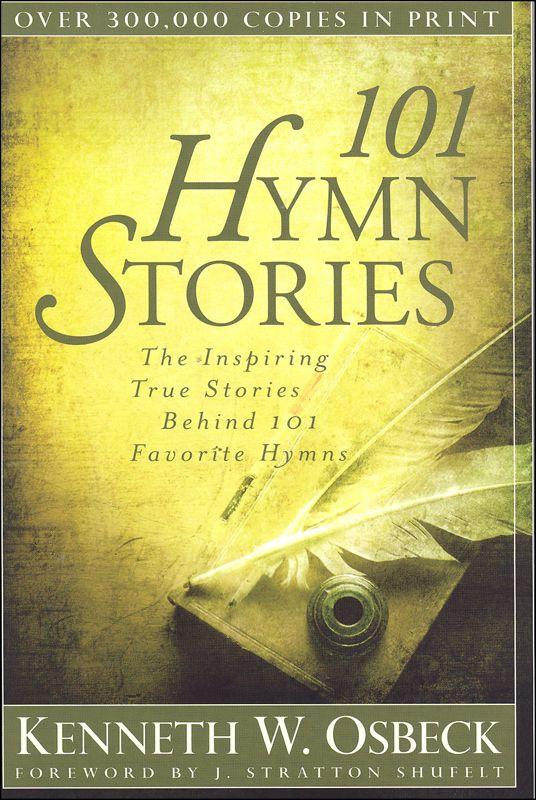 101 Hymn Stories