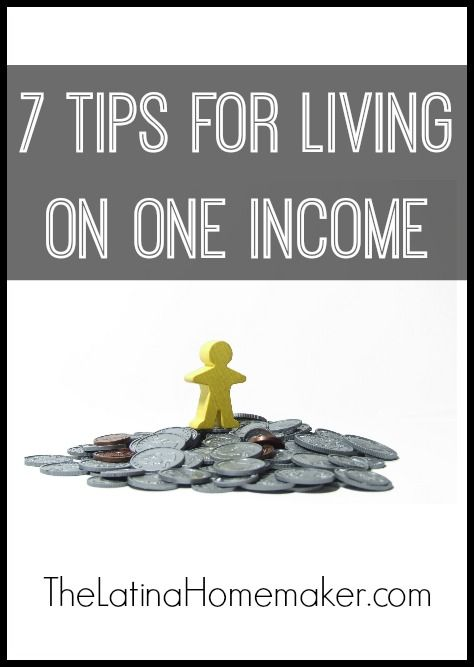 7 Tips For Living On One Income-7 things our family did that enabled us to live on one income.