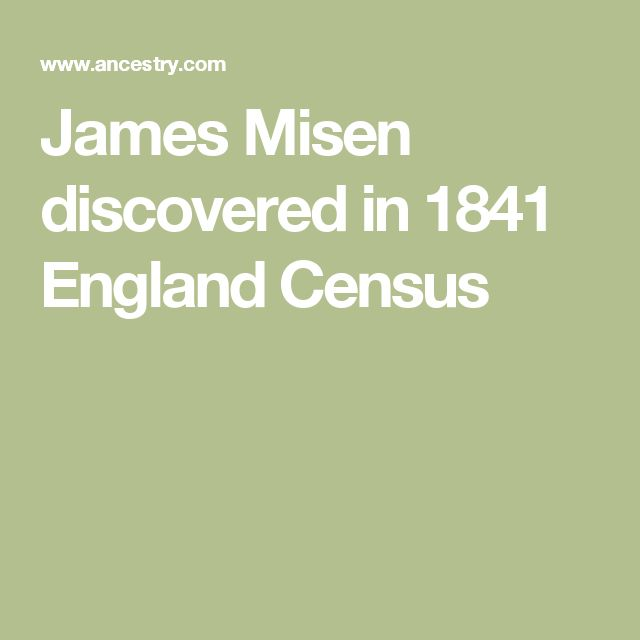 James Misen discovered in 1841 England Census