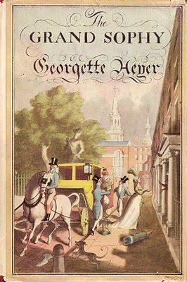 I love Georgette Heyer, and this is one of my favourites: THE GRAND SOPHY (1950) by Georgette Heyer - Cover art: Arthur Barbosa