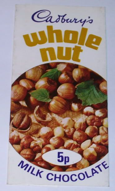 Nuts whole Hazel nuts...ooh! Cadbury takes them and they cover them in chocolate!lol