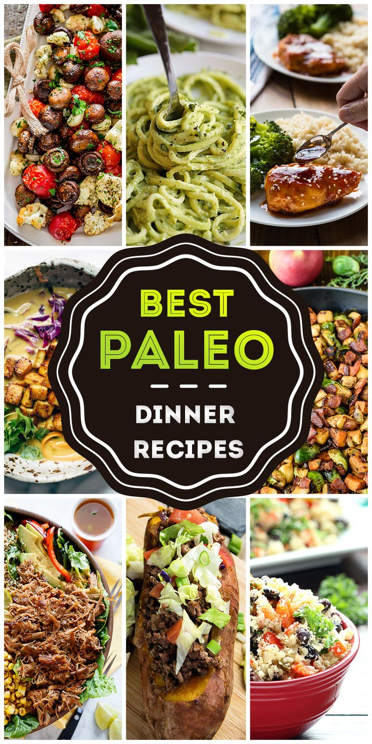 The top 50 tastiest paleo dinners ever the o 39 jays to for Best dinner ideas ever