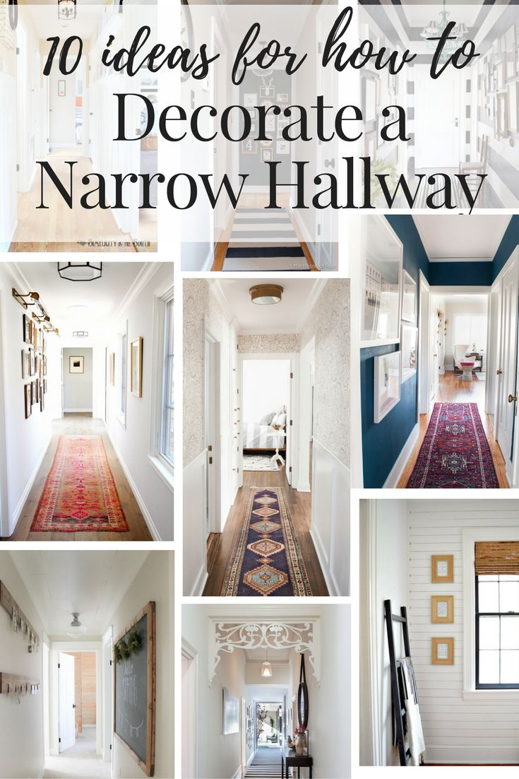 Love and Renovations - 10 ideas for how to Decorate a Narrow Hallway