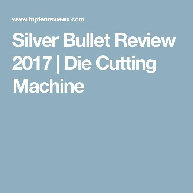 silver bullet die cutting machine