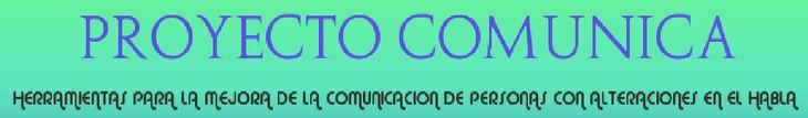 Proyecto COMUNICABienvenido a la página web del proyecto COMUNICA. Desde aquí, queremos hacer llegar a la comunidad de logopedas, maestros de educación especial, maestros de audición y lenguaje y enseñantes de la lengua española en general, un conjunto de herramientas totalmente gratuitas y de libre distribución para ayudarles en su trabajo diario con alumnos con déficits en el habla y el lenguaje.