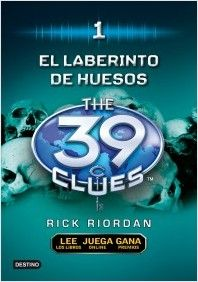 EL LABERINTO DE HUESOS. The 39 Clues 1 (39 Pistas)
