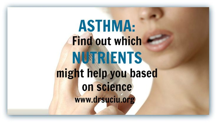 ASTHMA: FIND OUT WHICH NUTRIENTS MIGHT HELP YOU BASED ON SCIENCE