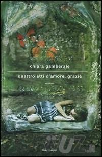 Quattro etti damore, grazie di Gamberale Chiara