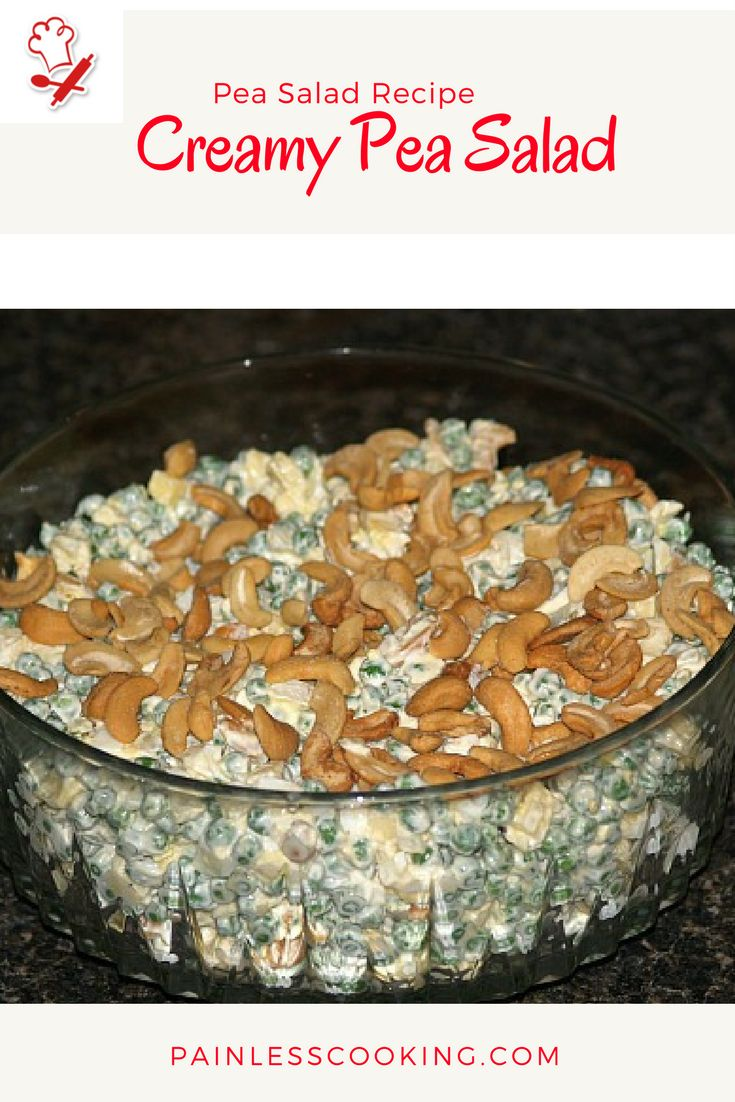 Learn how to make pea salad recipes. This is a creamy pea salad. Place peas and other ingredients in a large bowl, blend well. Garnish with cashews, cover bowl and refrigerate.