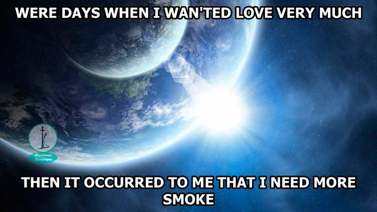 Were days when I wanted #love #very #much... then it occurred to me that I need more #smoke.