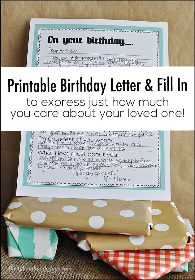 Printable Birthday Sheet- print this, fill it out and give to your son/daughter/grandchild, etc to let them know how much you love them on their special day.