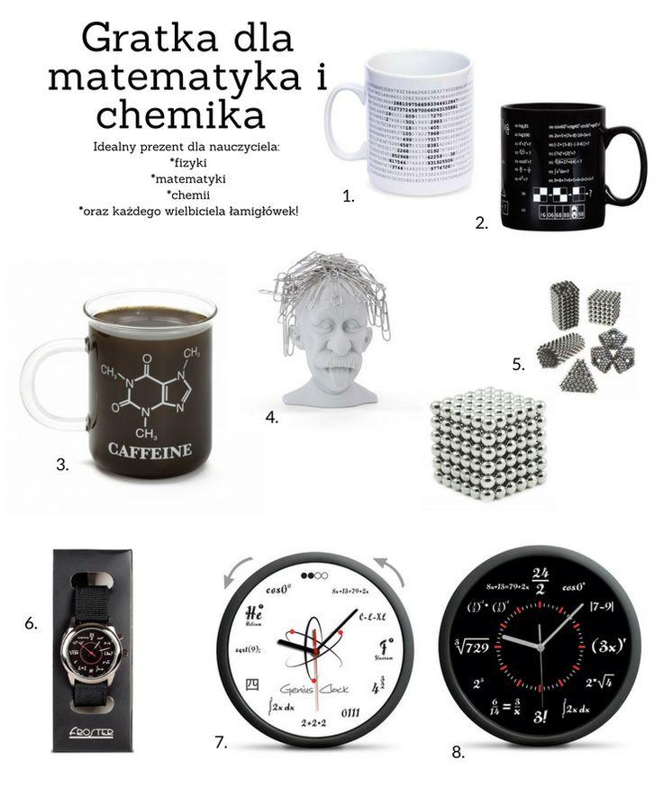 Pomysł na prezent dla nauczyciela: matematyka, chemika i fizyka!