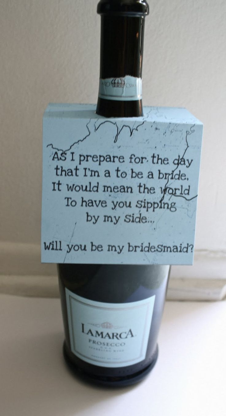 Bridesmaid gift!: Wine, Bridesmaids, Girls, Friends, Cute Ideas, Bridesmaid Gifts, Be My Bridesmaid, Bridesmaid Ideas, Ask Bridesmaid