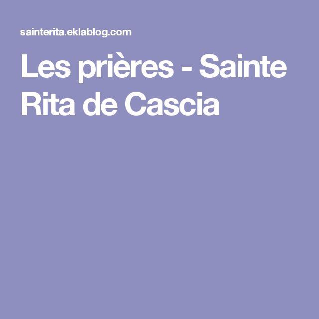Les prières - Sainte Rita de Cascia
