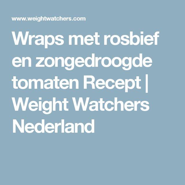 Wraps met rosbief en zongedroogde tomaten Recept | Weight Watchers Nederland