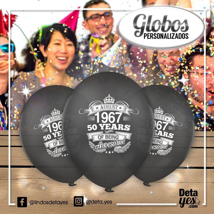 Globos Personalizados para Fiesta de 50 años, Somos @deta_yes , Envíos a Toda Colombia, Pedidos 3185657519