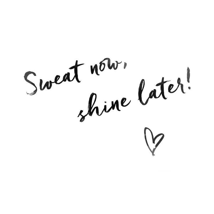 """""""Sweat now, shine later."""" // Inspirational health and fitness quote ❥ ♥♥♥ re pinned by www.huttonandhutton.co.uk @HuttonandHutton #HuttonandHutton:"""