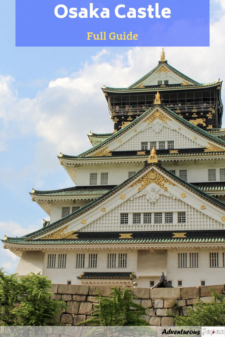 Osaka Castle – a historic treasure