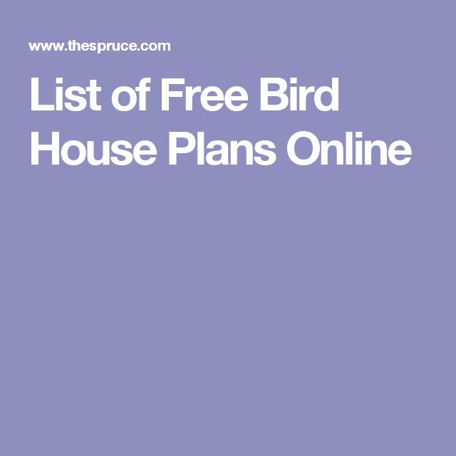 List of Free Bird House Plans Online