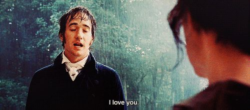 Pride & Prejudice - Ooohh, who wouldn't want Mr. Darcy to say that to them?... Well, maybe Elizabeth for most of the book...