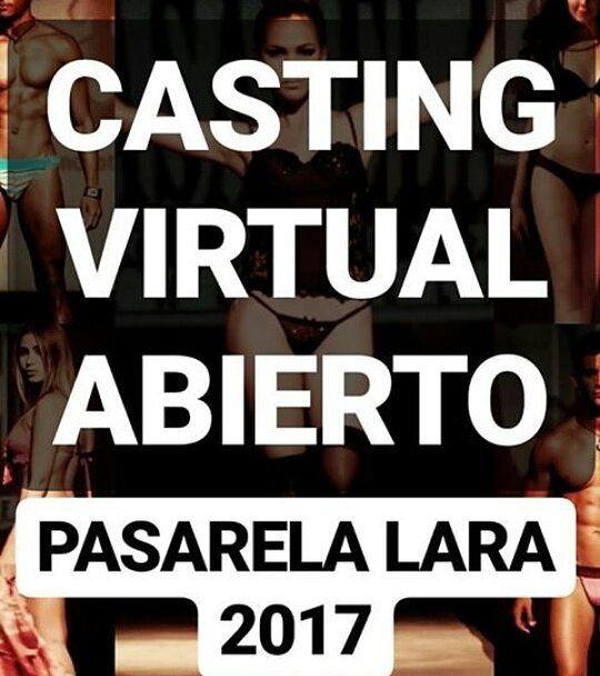 CASTING VIRTUAL ABIERTO!!! DESFILE PASARELA LARA 2017 DE LOS CREADORES DE PASARELA VENEZUELA EL EVENTO DE MODA EMERGENTE Y CONSAGRADA MAS IMPORTANTE DEL PAIS LLEGA PASARELA LARA Y BUSCA MODELOS:  NEW FACE: 15 A 30 AÑOS AMBOS SEXOS ESTATURA LIBRE BUEN ROSTRO Y CUERPO. (NO IMPORTA LA EXPERIENCIA) TOP MODELS: CHICAS 16 A 26 AÑOS ESTATURA SUPERIOR A 168. BUEN ROSTRO Y CUERPO. CHICOS 17 A 30 AÑOS ESTATURA SUPERIOR A 175 BUEN ROSTRO Y CUERPO.  MODELOS KIDS: 04 A 14 AÑOS AMBOS SEXOS. NO IMPORTA LA…