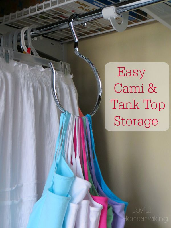 Camisole and Tank Top Organization - Joyful Homemaking --  would be good for belts too