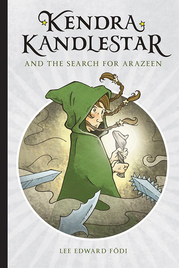 Front cover for Kendra Kandlestar and the Search for Arazeen (Book 5 - The Chronicles of Kendra Kandlestar.)