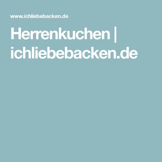Herrenkuchen | ichliebebacken.de