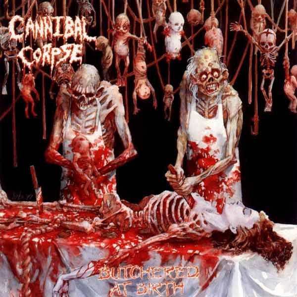 Cannibal Corpse - Butchered at Birth - Reviews - Encyclopaedia ...