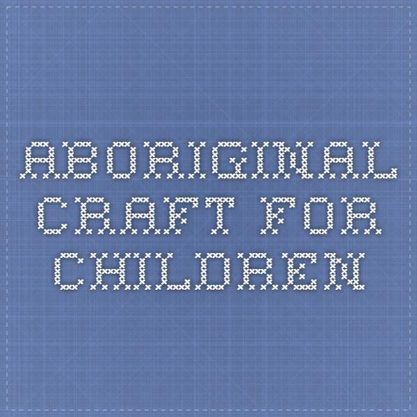 Aboriginal craft for children