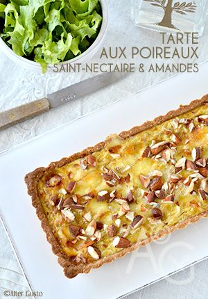 Tarte aux poireaux, Saint-nectaire & amandes -