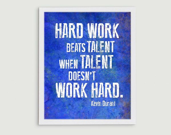 Kevin Durant Basketball Inspirational Quote - Hard Work Beats Talent OKC Thunder 8x10 Print. $15.00, via Etsy.