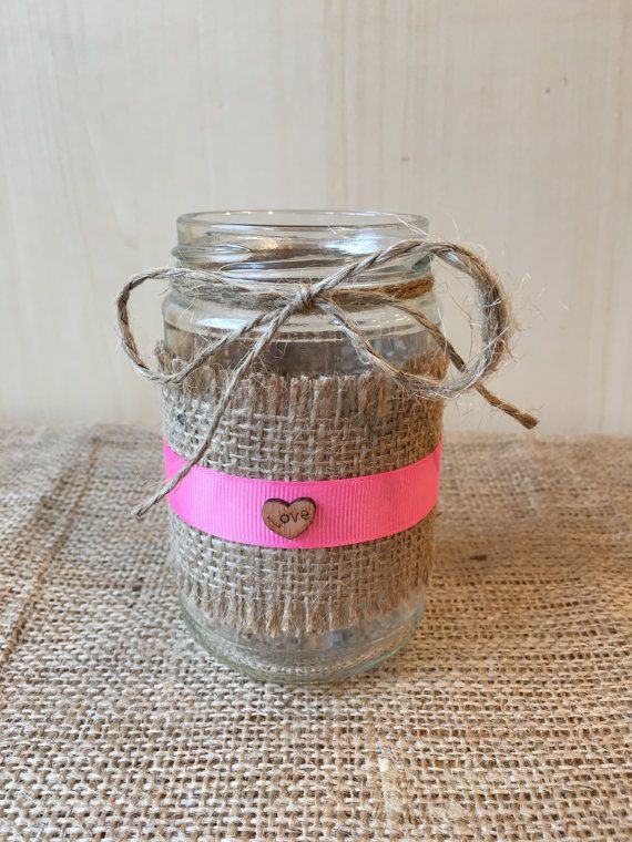 Check out this item in my Etsy shop https://www.etsy.com/uk/listing/271749104/hand-finished-hessian-wrapped-jar-pink