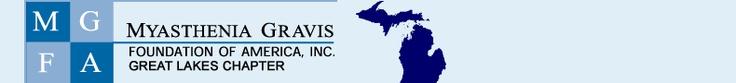 Myasthenia Gravis Foundation, Great Lakes Chapter (Michigan) - http://www.myasthenia-mi.org/