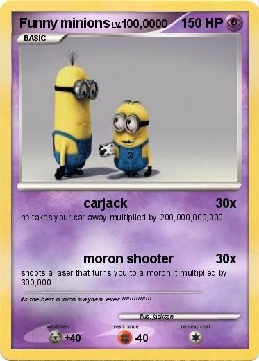 Funny Minions | Pokémon Funny minions - carjack - My Pokemon Card