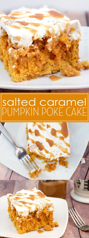 Salted Caramel Poke Cake- The perfect fall dessert