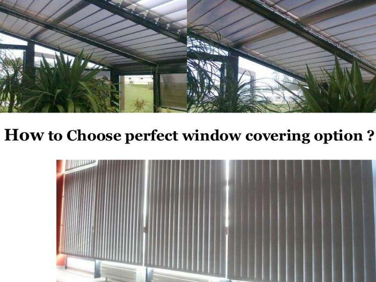 Choosing perfect window covering option by Roman  Grick via slideshare