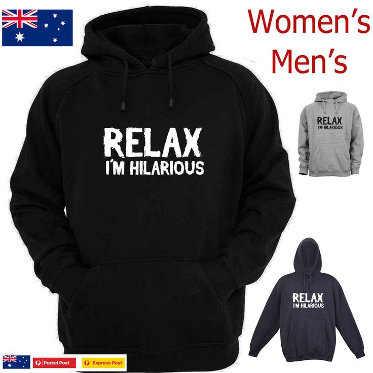 Relax I'm Hilarious Aussie store Retro funny Hoodies Size funny T-shirts fleecy
