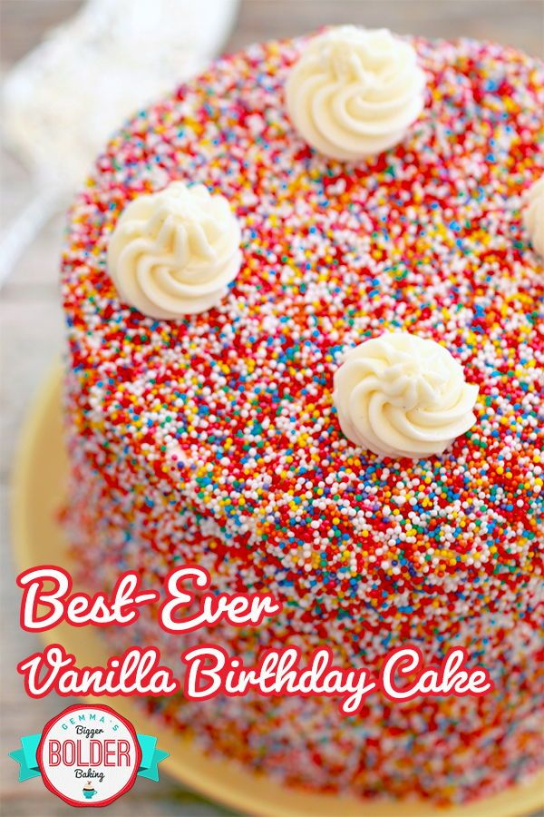 Best Ever Vanilla Birthday Cake Sometimes The Simplest Things Are Most Delicious Vanillacake Bestcake Cakerecipe Bakingcakes