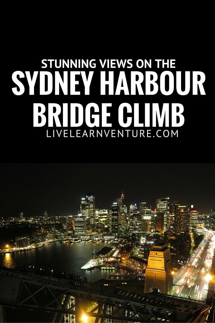 Stunning Views on the Sydney Harbour Bridge Climb! #Australia #Sydney #travel #Traveltips #ttot #BridgeClimb