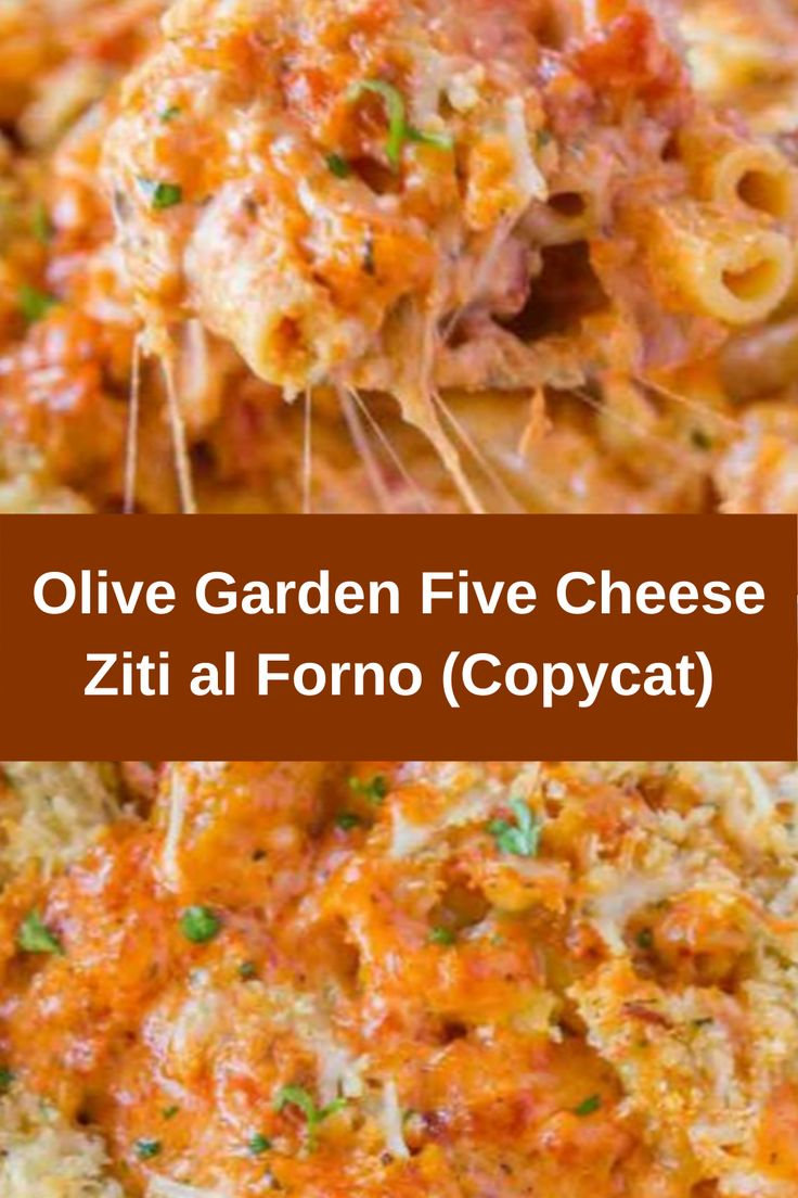 Olive Garden Five Cheese Ziti al Forno in 2020 (With