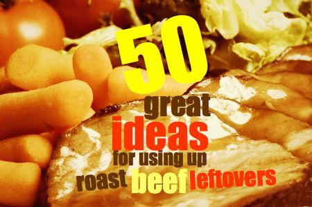 Roast Beef   50 great ideas for using up roast beef leftovershttp://savingsroom.com.au/wp-content/uploads/2013/10/roastbeefleftovers.jpg http://savingsroom.com.au/roast-beef-leftovers/Roast beef leftovers are a fantastic way to save on groceries each week.A roast provides a quality family meal as the weekend comes to a close. This delicious meaty meal is also great for supplying cheap and delicious sandwich meat for the coming week. #RoastBeef